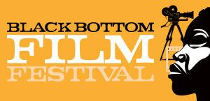 Black Bottom Film Festival