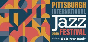 Pittsburgh Jazz Festival 2019